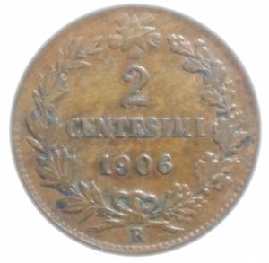 obverse: Casa Savoia. Vittorio Emanuele III. 1900-1943. 2 Centesimi 1906 Valore. Gig. 295. SPL