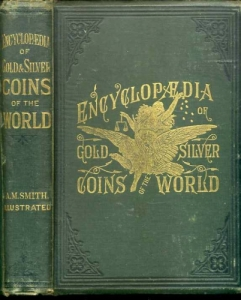 obverse: Smith, A. M.: Encyclopedia of Gold and Silver Coins of the World