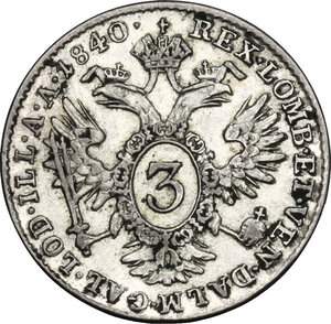 reverse: Austria.  Ferdinand I (1835-1848).. AR 3 Kreuzer 1840 A, Vienna mint