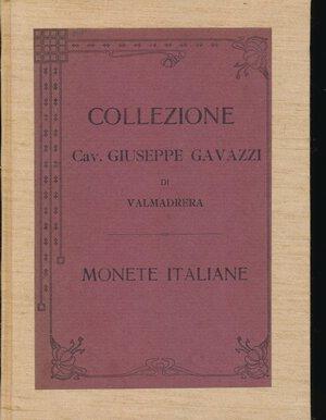 obverse: RATTO R. - Asta 24 aprile 1911 Milano. Collezione Cav. Giuseppe Gavazzi di Valmadrera. Monete di Zecche Italiane. Pp. 120 + 6 tavole. Rilegatura rigida in tela. Ottimo stato.