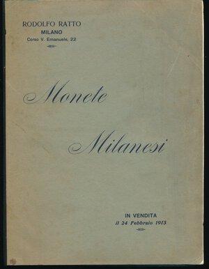 obverse: RATTO R. - Asta 24 febbraio 1913 Milano. Collezione monete milanesi. Pp. 47 + 5 tavole. Appunti a matita nella descrizione. Discreto stato.