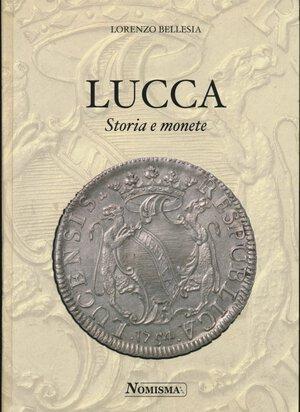 obverse: BELLESIA L. - Lucca storia e monete. Serravalle, 2007, pp. 582, con cenni storici , descrizione delle monete e foto in b/n. Copertina rigida cartonata. Ottimo stato.