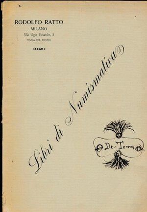 obverse: RATTO R. - Asta 4-5 maggio 1920 Milano. Libri di Numismatica. Pp. 43. Rilegatura editoriale. Buono stato.