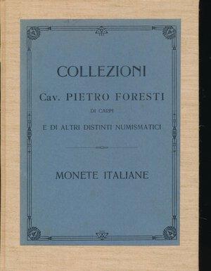 obverse: RATTO R. - Asta 5 dicembre 1911 Milano. Collezione Cav. Pietro Foresti di Carpi. Monete di zecche italiane. Pp. 124 + 10 tavole. Rilegatura rigida in tela. Ottimo stato.