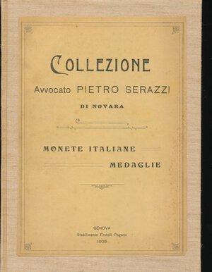 obverse: RATTO R. - Asta 5 novembre 1908 Genova. Collezione Avvocato Pietro Serazzi di Novara. Monete italiane - Medaglie. Pp. 51 + 2 tavole. Rilegatura rigida in tela. Ottimo stato.