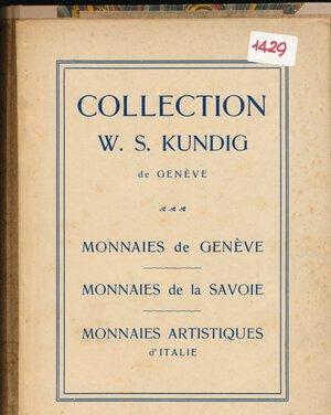 obverse: RATTO R. - Asta 6 febbraio 1928 Lugano. Collezione Kundig di Ginevra. Monete di Ginevra, dei Savois, Monete artistiche d Italia. Pp. 21 + 8 tavole. Rilegatura rigida e fiocchi. Ottimo stato.