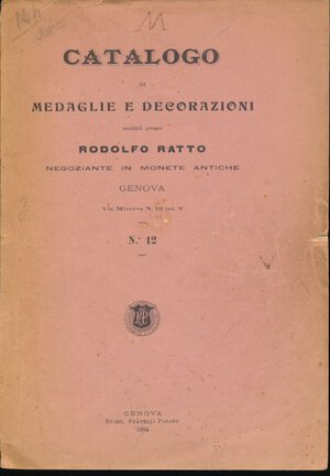 obverse: RATTO R. - Listino 1904 Genova. Medaglie e decorazioni. Pp. 160. Discreto stato.