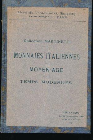 obverse: SAMBON, CANESSA - Asta novembre 1907 Roma. Collezione Martinetti. Monete italiane medievali e moderne. Pp. 46 + 4 tavole. Rilegatura rigida. Buono stato.