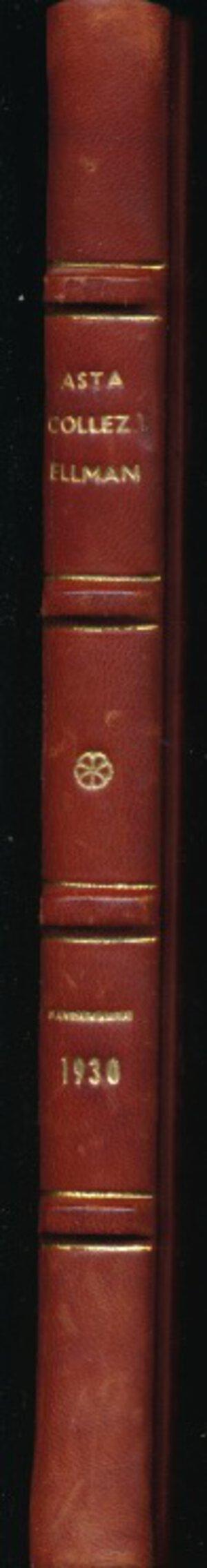 obverse: SANTAMARIA P.&P. - Asta 13 gennaio 1930 Roma. Collezione Ellman. Monete di zecche italiane. Pp. 107 + 18 tavole in b/n. Rilegatura rigida con dorso e angoli in pelle e piatto marmoreo. Buono stato.