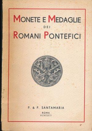 obverse: SANTAMARIA P.&P. - Asta 17 dicembre 1934 Roma. Collezione di una illustre casata romana. Monete e medaglie papali. Pp. 111 + 23 tavole+ aggiudicazioni. Buono stato.