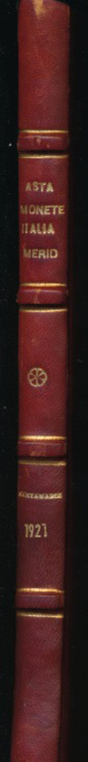 obverse: SANTAMARIA P.&P. - Asta 24 novembre 1921 Roma. Raccolta di monete dell Italia Meridionale dal VII al XIX secolo, Pp. 73 + 18 tavole in b/n. Rilegatura rigida con dorso e angoli in pelle e piatto marmoreo. Buono stato.