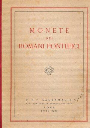 obverse: SANTAMARIA P.&P. - Asta 27 aprile 1942 Roma. Monete dei romani pontefici. Pp. 135 + 30 tavole. Discreta conservazione.