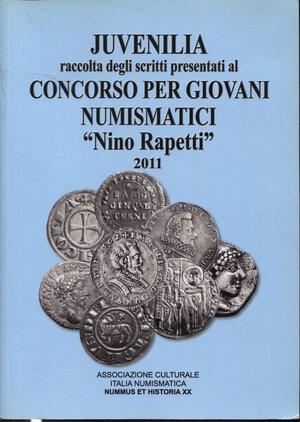 """obverse: A.A.V.V. – Juvenilia raccolta degli scritti presentati al Concorso per giovani numismatici """"Nino Rapetti"""" 2011. Formia, 2011. Pp. 189, ill. nel testo. Ril.ed. Buono stato"""