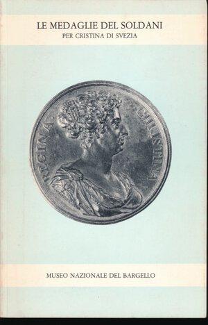 obverse: AA.VV. - Le medaglie del Soldani per Cristina di Svezia. Museo Nazionale del Bargello. Firenze, 1983, 51 con foto in b/n.Ottimo stato.