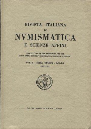 obverse: AA.VV. R.I.N.  Vol I – Serie quinta – LIV-LV 1952-53. Milano. Pp.114, tavv. X. Ril.ed. Buono stato