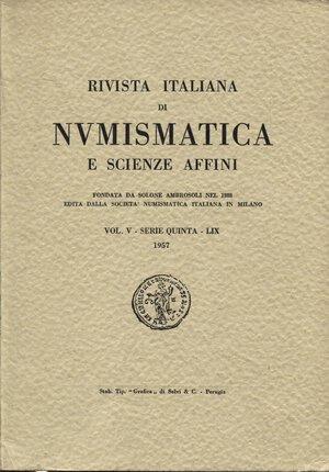 obverse: AA.VV. R.I.N. Vol V – Serie quinta – LIX 1957. Milano.  Pp.154, tavv. VI. Ril.ed. Buono stato