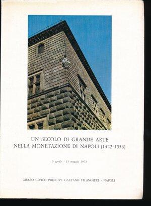 obverse: AA.VV. - Un secolo di grande arte nella monetazione di Napoli (1442-1556). Museo Civico Principe Gaetano Filangieri, Napoli, 1973, pp. 176, foto a colori ed in b/n. Buono stato.