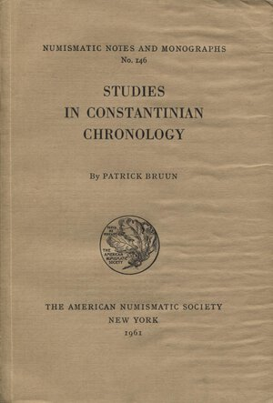 obverse: BRUUN P. – Studies in costantinian chronology. N.N.A.M. 146. New York, 1961. pp.116, tavv. 8. Ril. editoriale. Buono stato.