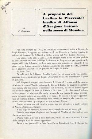 obverse: COSTANZO F. – A proposito del Carlino (o Pierreale) inedito di Alfonso d'Aragona battuto  nella zecca di Messina. S.l,s.d. Pp.4-10. Brossura. Buono stato