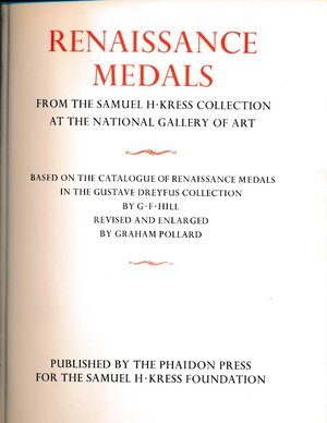 obverse: HILL G.F., POLLARD G. - Complete catalogue of the Samuel H. Kress Collection. Renaissance Medals. Glasgow, 1967, pp. 307, tavole in b/n. Buono stato.