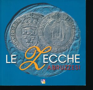 obverse: AA. VV. - Le zecche abruzzesi. Dalla Casa Museo Signorini Corsi. 2003, pp. 92, con tavole in b/n ed a colori. Buono stato