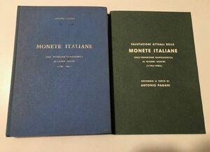 obverse: PAGANI A. - Monete italiane dall invasione napoleonica ai giorni nostri (1796-1963) + Valutazioni. Perugia, 1965, pp. 381, foto in b/n. Copertina rigida. Buona conservazione.