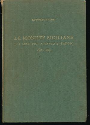 obverse: SPAHR R. - Le monete siciliane dai bizantini a Carlo I d Angiò (582-1282). Austria, 1976, pp. 236+ 28 tavole in b/n. Copertina rigida in tela cartonata.  Buono stato.