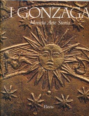 obverse: BALBI DE CARO S. - Gonzaga moneta arte e storia. Milano, 1995, pp. 549, foto in b/n ed a colori. Buono stato.
