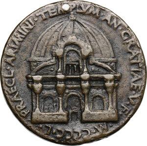 reverse: Sigismondo Pandolfo Malatesta (1432-1468), Signore di Rimini.. Medaglia di fondazione, 1450, per la costruzione della Chiesa di San Francesco a Rimini (Tempio Malatestiano)