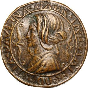 obverse: Domitia Paulina (... - 85/86 d.C.), madre di Adriano.. Medaglia unifacie, XVI sec