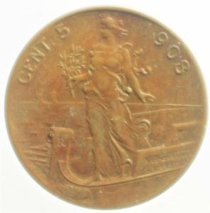 reverse: Casa Savoia. Vittorio Emanuele III. 5 Centesimi 1908 donna su prora. Pag. 892. qSPL. R....