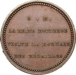 reverse: Hortense Eugénie Cécile Bonaparte (1783-1837), regina d Olanda.. Medaglia per la visita alla zecca (1808)