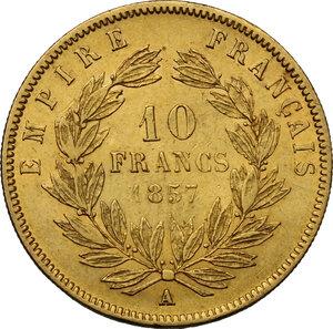 reverse: France.  Napoleon III (1852-1870).. 10 Francs 1857 A, Paris mint