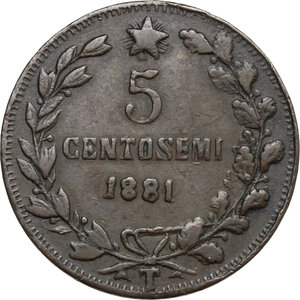 reverse: Vittorio Emanuele II  (1820-1878).. Contraffazione dei 5 centesimi. Legende alterate e data incongrua (1881)