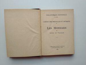 reverse: Bibliothèque Nationale. Guide du Visiteur, Cabinet des Médailles et Antiques. 159 pages (with additional 32 tables).Paris 1929