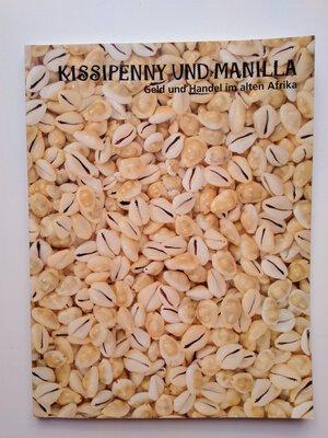 obverse: Kultur- und Stadthistorisches Museum. Kissipenny und Manilla. Geld und Handel im alten Afrika. 101 pages. Duisburg 1995