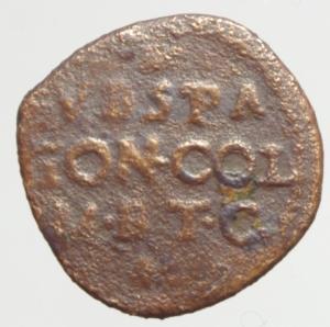 obverse: Zecche Italiane. Sabbioneta. Vespasiano Gonzaga (1541-1591). Sesino. MIR 939.Peso 1,05 gr.AE. R. qBB.