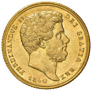 obverse: Napoli. Ferdinando II di Borbone (1830-1859). Da 6 ducati 1840 AV. Pagani 162. P.R. 29. MIR 493. Rara. q.FDC