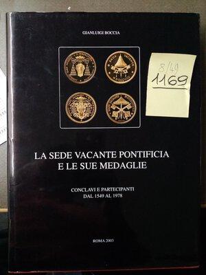 obverse: BOCCIA G. La Sede Vacante Pontificio e le sue medaglie