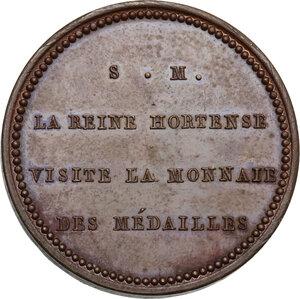reverse: France.  Hortense de Beauharnais (1783-1837). AE Medal 1808 for the visit to the Mint [Monnaie]