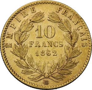 reverse: France.  Napoleon III (1852-1870).. 10 Francs 1862 BB Strasbourg