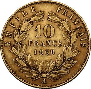 reverse: France.  Napoleon III (1852-1870).. 10 Francs 1868 A Paris