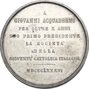 reverse: Società della Gioventù cattolica italiana.. Medaglia 1886 a Giovanni Acquaderni