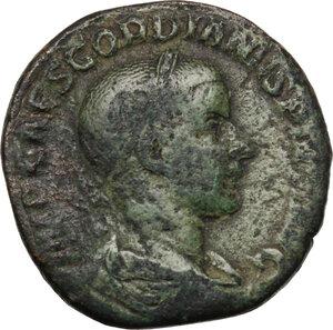 obverse: Gordian III (238-244 ).. AE Sestertius, 239 AD