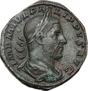 obverse: Philip I (244-249).. AE Sestertius, 247 AD