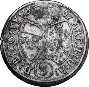 reverse: Austria.  Leopold I (1657-1705). AR 3 Kreuzer 1667, Hall mint