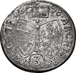reverse: Austria.  Leopold I (1658-1705). AR 3 Kreuzer 1676, Hall mint