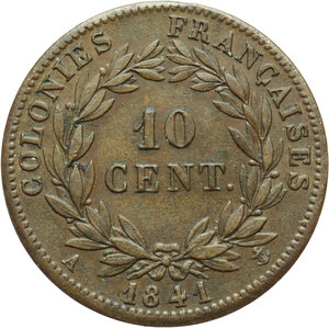 France.  Louis Philippe I (1830-1848). . 10 Centimes 1841, A. French Colonies