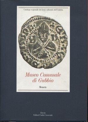 obverse: A.A.V.V. -  Museo Comunale di Gubbio  (MONETE). Perugia, 1994, pp. 436,  1618 monete descritte ed illustrate. Ril. ed. buono stato, raro e importante.