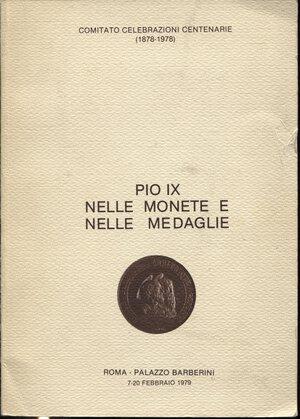 obverse: A.A.V.V. -  Pio IX nelle monete e nelle medaglie.  Roma, 1979.  Pp. 162, tavv. 3, + oltre 400 ill. nel testo di monete e medaglie. ril. ed. buono stato.